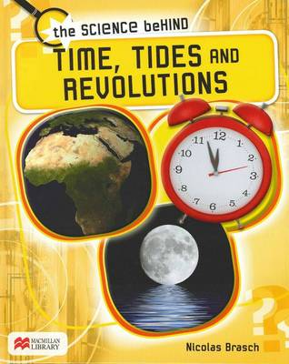 Time, Tides and Revolutions by Nicolas Brasch
