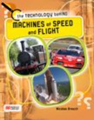Machines of Speed and Flight by Nicolas Brasch