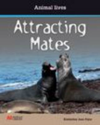 Attracting Mates by Kimberley Jane Pryor