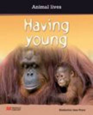 Having Young by Kimberley Jane Pryor