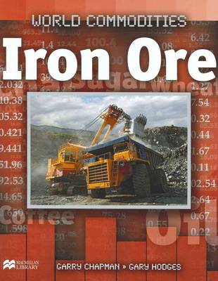 Iron Ore by Garry Chapman, Gary Hodges