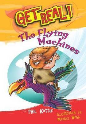 The Flying Machines by Phil Kettle