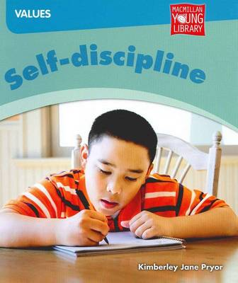 Self-discipline by Kimberley Jane Pryor