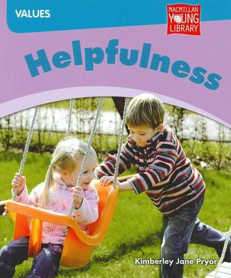 Helpfulness by Kimberley Jane Pryor