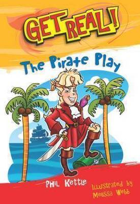The Pirate Play by Phil Kettle