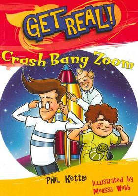 Crash Bang Zoom by Phil Kettle