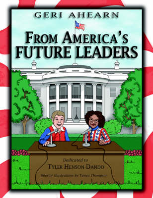 From America's Future Leaders Dedicated to Tyler Henson-Dando by Geri Ahearn