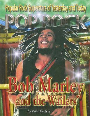 Bob Marley and the Wailers by Rosa Waters