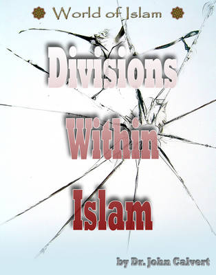 Divisions within Islam by John Calvert