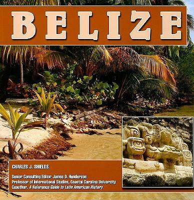 Belize by Charles Shields