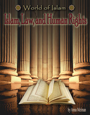 Islam, Law and Human Rights by Anna Melman