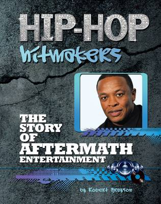 The Story of Aftermath Entertainment by Robert Greyson