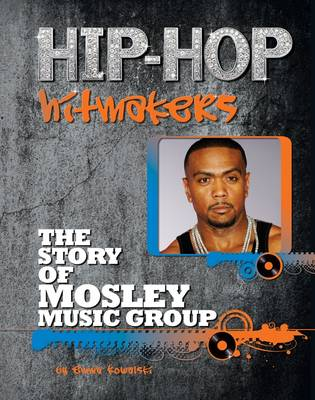 The Story of Mosley Music Group by Emma Kowalski
