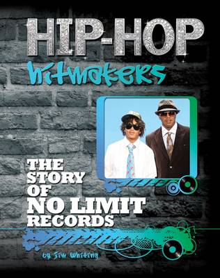 The Story of No Limit Records by Jim Whiting