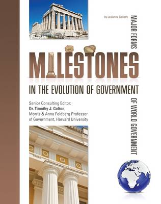 Milestones in Government by LeeAnne Gelletly
