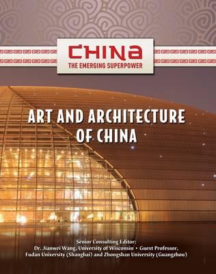 Art & Architecture of China by Shelia Hollihan-Elliot