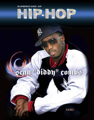 Sean Diddy Combs by Z. B. Hill