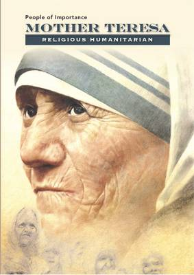 Mother Teresa - Religious Humanitarian by Anne Marie Sullivan