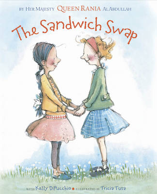 The Sandwich Swap by Kelly DiPucchio, Rania Al Abdullah