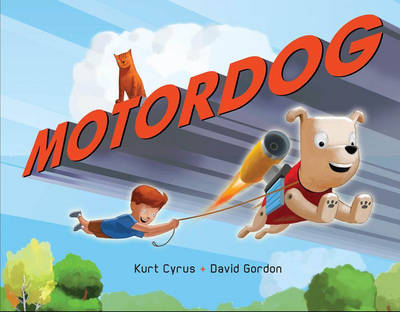 Motor Dog by Kurt Cyrus