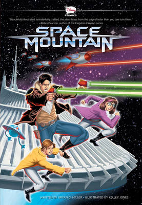 Space Mountain A Graphic Novel by Bryan Q. Miller
