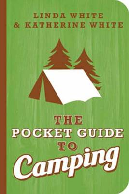 Pocket Guide to Camping by Linda White