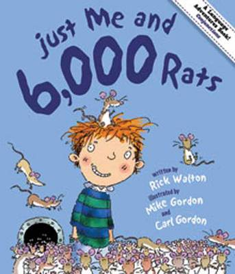 Just Me and 6,000 Rats A Tale of Conjunctions by Rick Walton