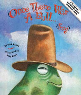 Once There Was a Bull Frog Adventures in Compound Words by Rick Walton