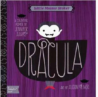 Little Master Stoker Dracula by Jennifer Adams, Alison Oliver