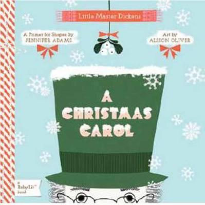 Little Master Dickens A Christmas Carol by Jennifer Adams, Alison Oliver