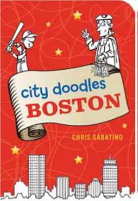 City Doodles Boston by Chris Sabatino
