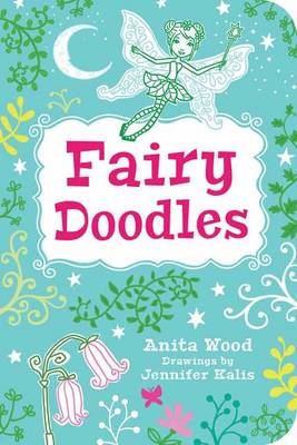 Fairy Doodles by Anita Wood, Jennifer Kalis