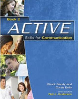 Active Skills for Communication Student Text by Chuck Sandy, Curtis Kelly