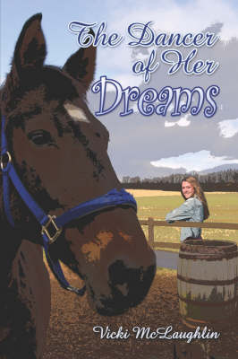 The Dancer of Her Dreams by Vicki McLaughlin
