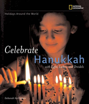 Celebrate Hanukkah with Light, Latkes, and Dreidels by Deborah Heiligman