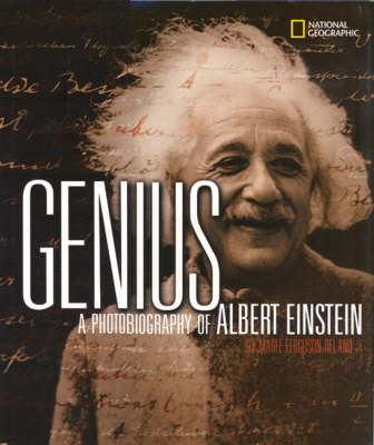 Genius A Photobiography of Albert Einstein by Marfe Ferguson Delano