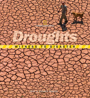 Witness to Disaster Droughts by Judy Fradin