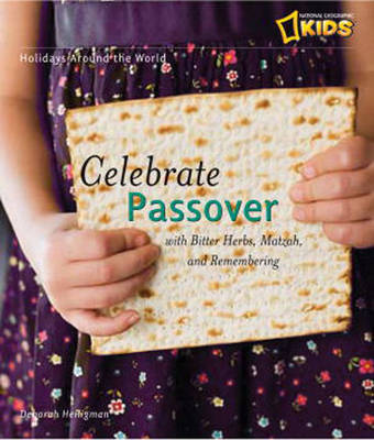 Holidays Around the World Celebrate Passover by Deborah Heiligman