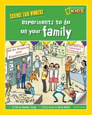 Experiments to Do on Your Family by Karen Romano Young