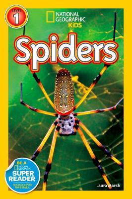 National Geographic Readers Spiders by Laura Marsh