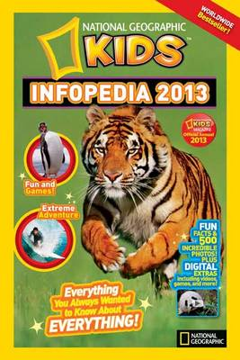 National Geographic Kids Infopedia by National Geographic Kids Magazine