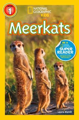 Meerkats by Laura Marsh