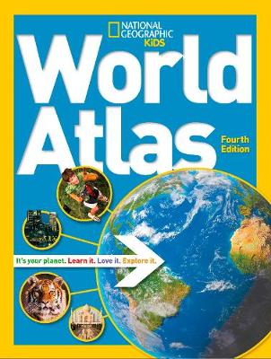 National Geographic Kids World Atlas by National Geographic