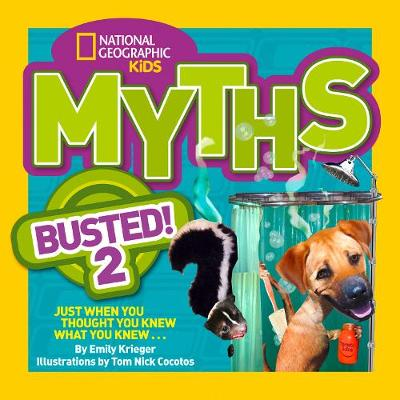 Myths Busted! 2 by National Geographic Kids