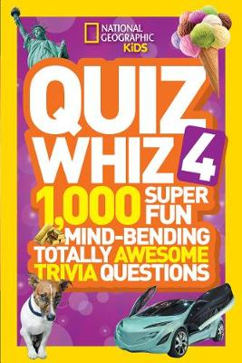 Quiz Whiz 4 by National Geographic Kids