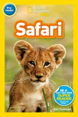 On Safari! by National Geographic Kids