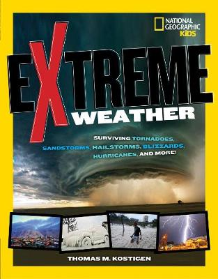 Extreme Weather by National Geographic Kids