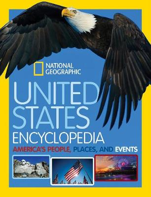 United States Encyclopedia America's People, Places, and Events by National Geographic Kids