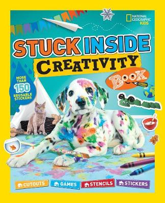 Stuck Inside Creativity Book by National Geographic Kids