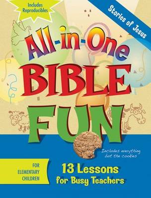 All-in-one Bible Fun Elementary Stories of Jesus by LeeDell Stickler, Daphna Flegal